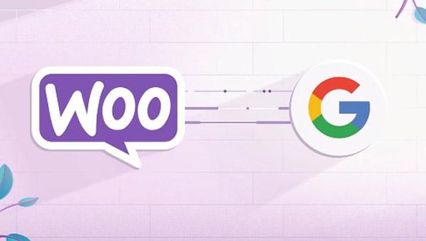 Google ra mắt tích hợp mới với WooCommerce nhằm phát triển thương mại điện tử